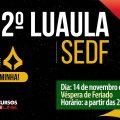 Concurso SEDF | 2º Luaula - Madrugadão de aulas ao vivo!