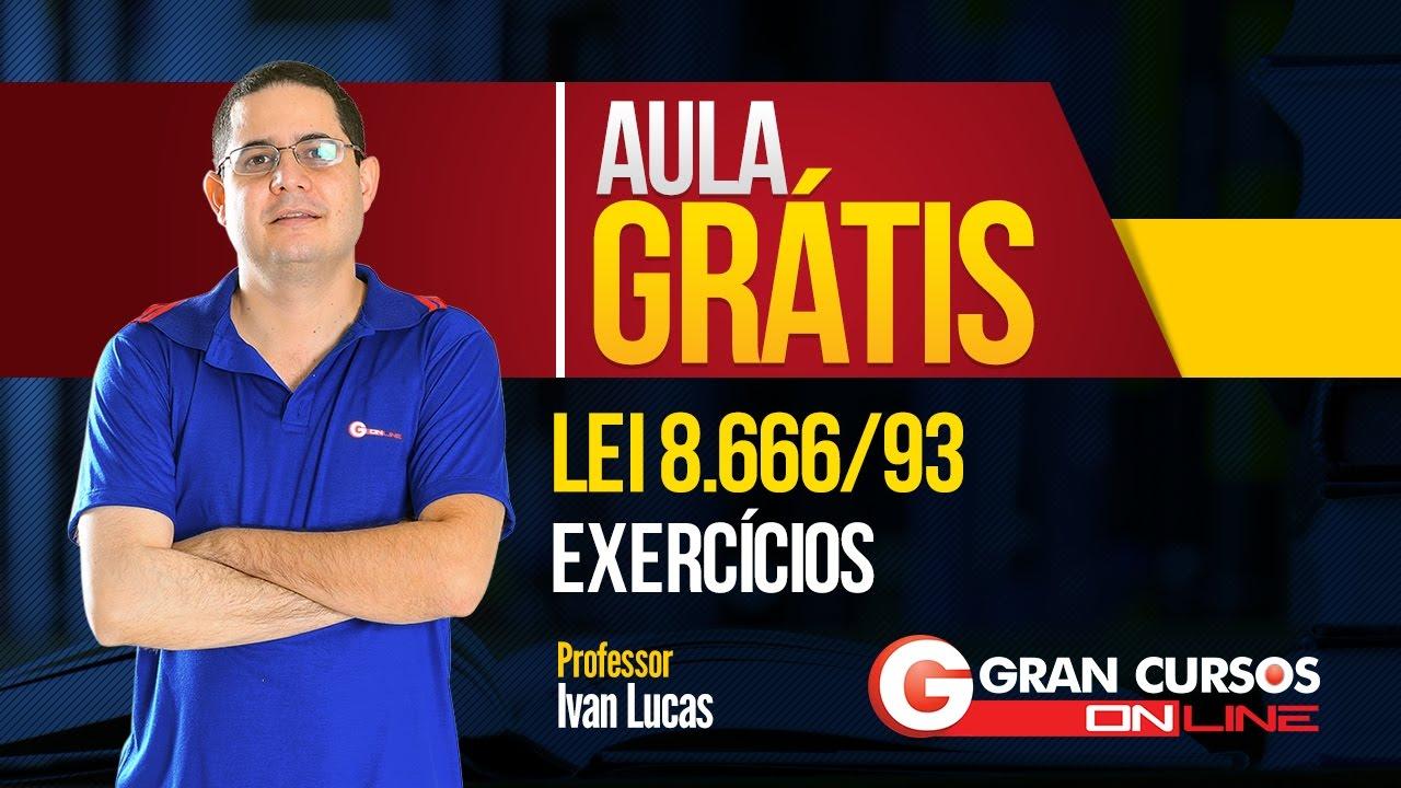 Aula Grátis | Lei 8.666/93 - Exercícios | Professor Ivan Lucas