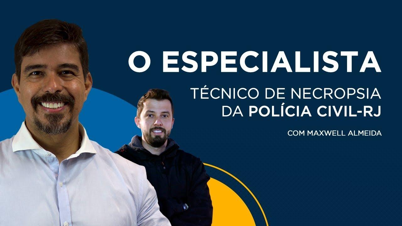 Concurso Polícia Civil-RJ: técnico de necropsia fala da carreira