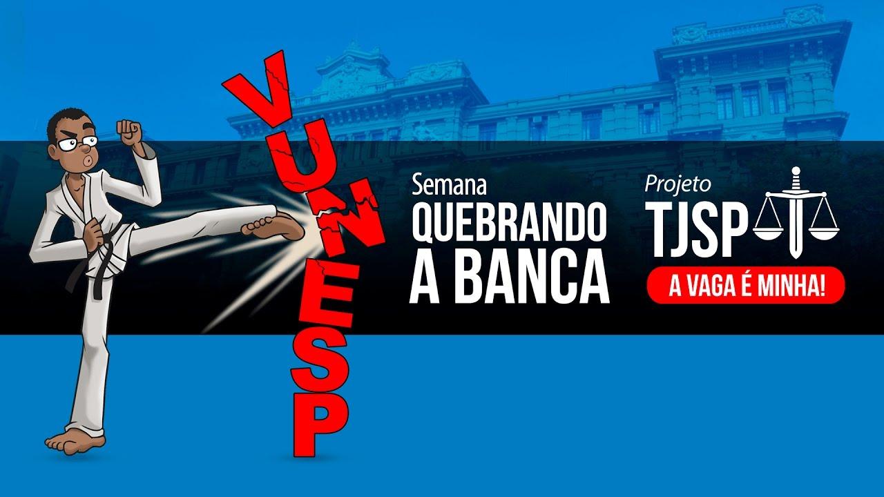 Concurso TJ SP | Quebrando a banca Vunesp - Constitucional, Administrativo e Raciocínio Lógico