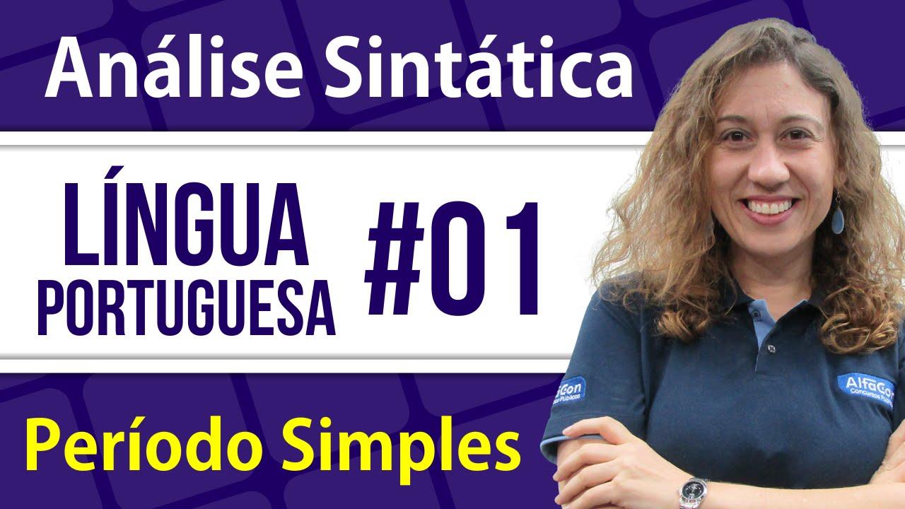Análise Sintática do Período Simples #01 - Língua Portuguesa - AlfaCon
