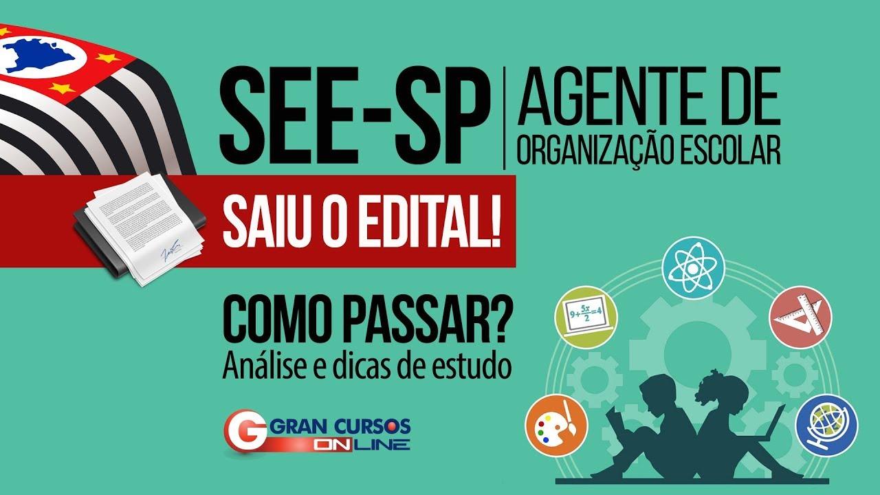 Como Passar? SEE-SP - Agente de Organização Escolar | Análise Edital e Dicas de Estudo