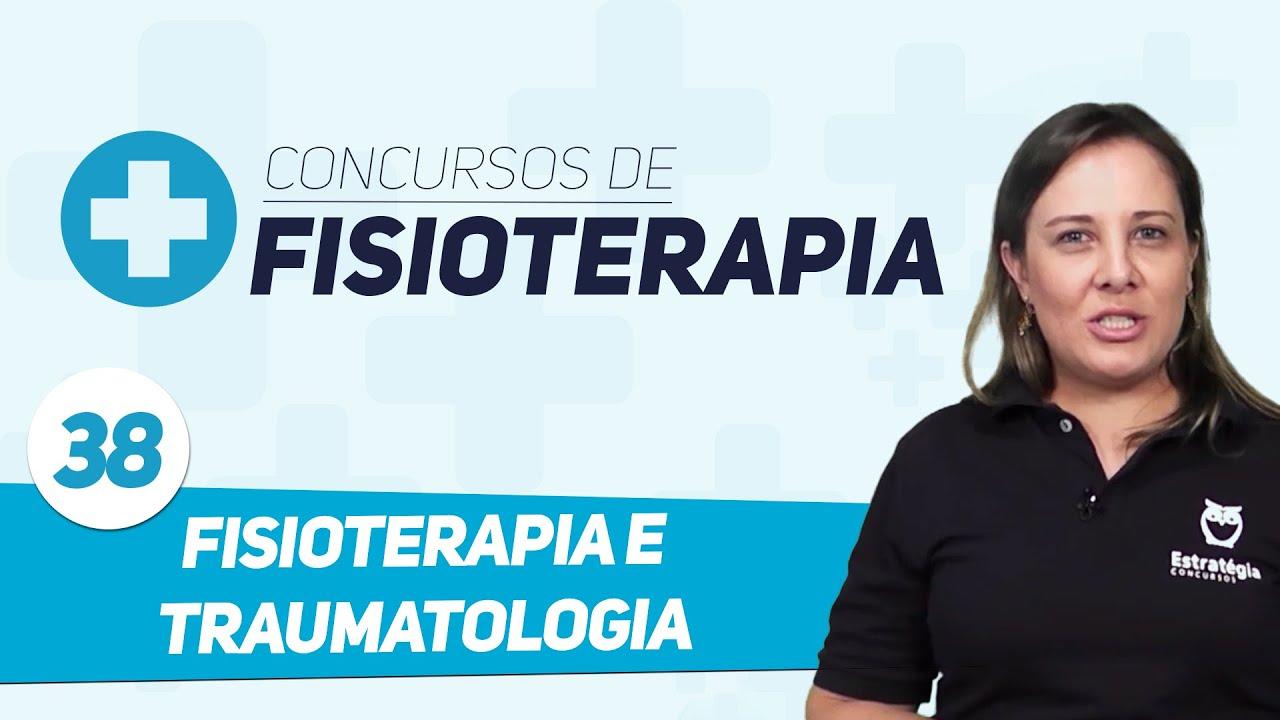 Concurso Fisioterapia - Aula 38 - Fisioterapia