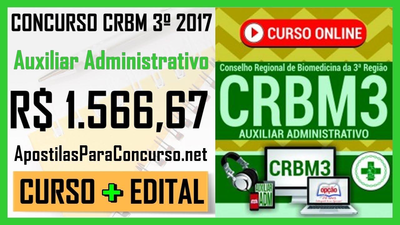 Curso Online - Concurso CRBM 3º Região 2017 - Curso Específico De Auxiliar Adm (Aula Grátis)