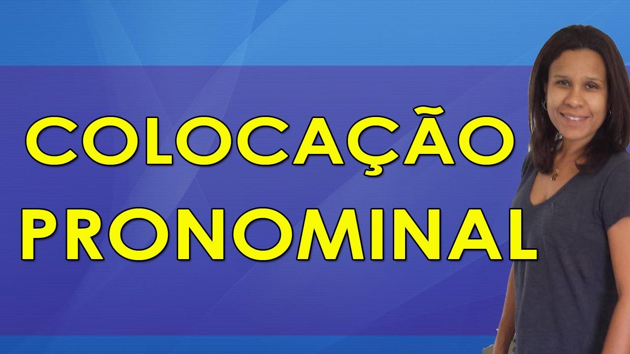 Português para Concursos - Colocação Pronominal