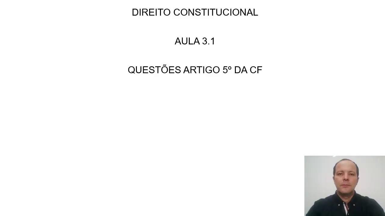 AULA 3.1 - ARTIGO 5° DA CF - QUESTÕES - Canal Direito de Graça