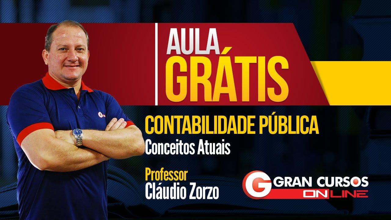 Aula Grátis | Contabilidade Pública - Conceitos Atuais | Professor Cláudio Zorzo