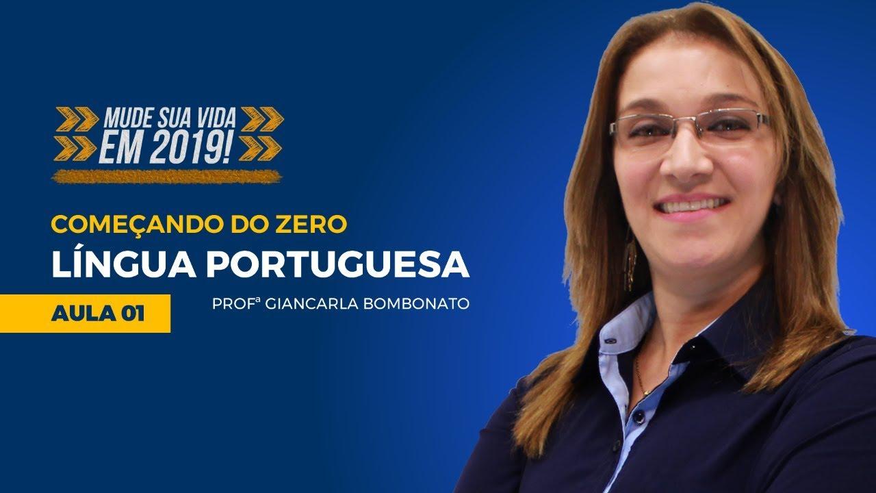 Língua Portuguesa para Concursos - Começando do Zero #01 Prof. Giancarla Bombonato - Mude Sua Vida