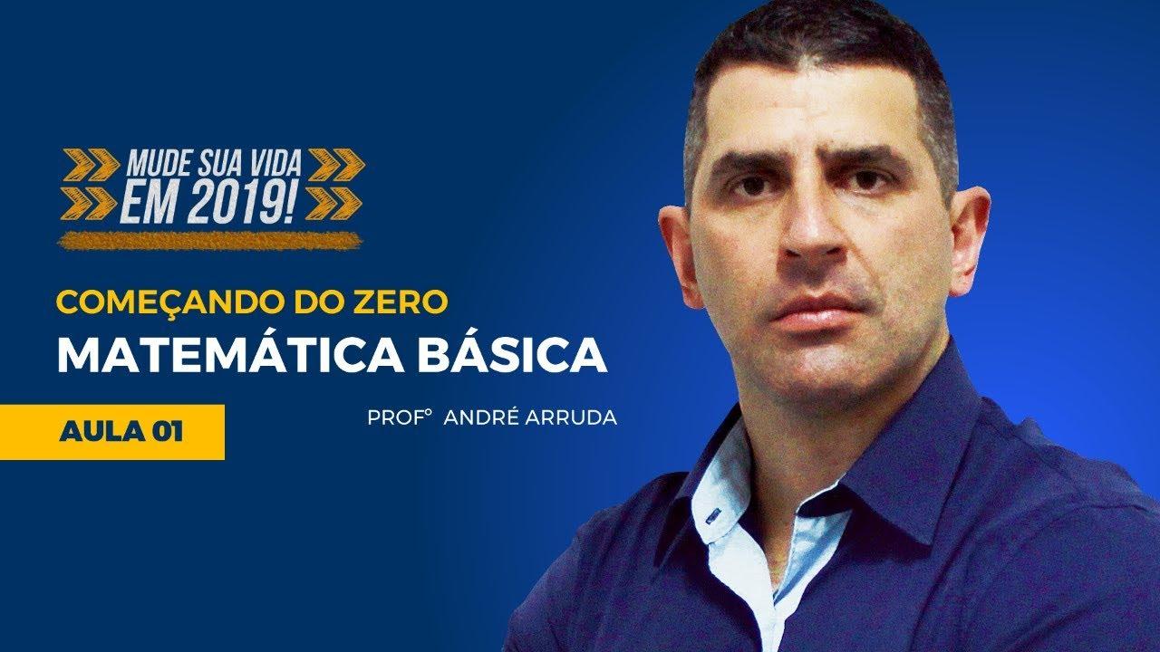 Matemática Básica para Concursos - Começando do Zero #01 Prof André Arruda - Mude Sua Vida - Alfacon
