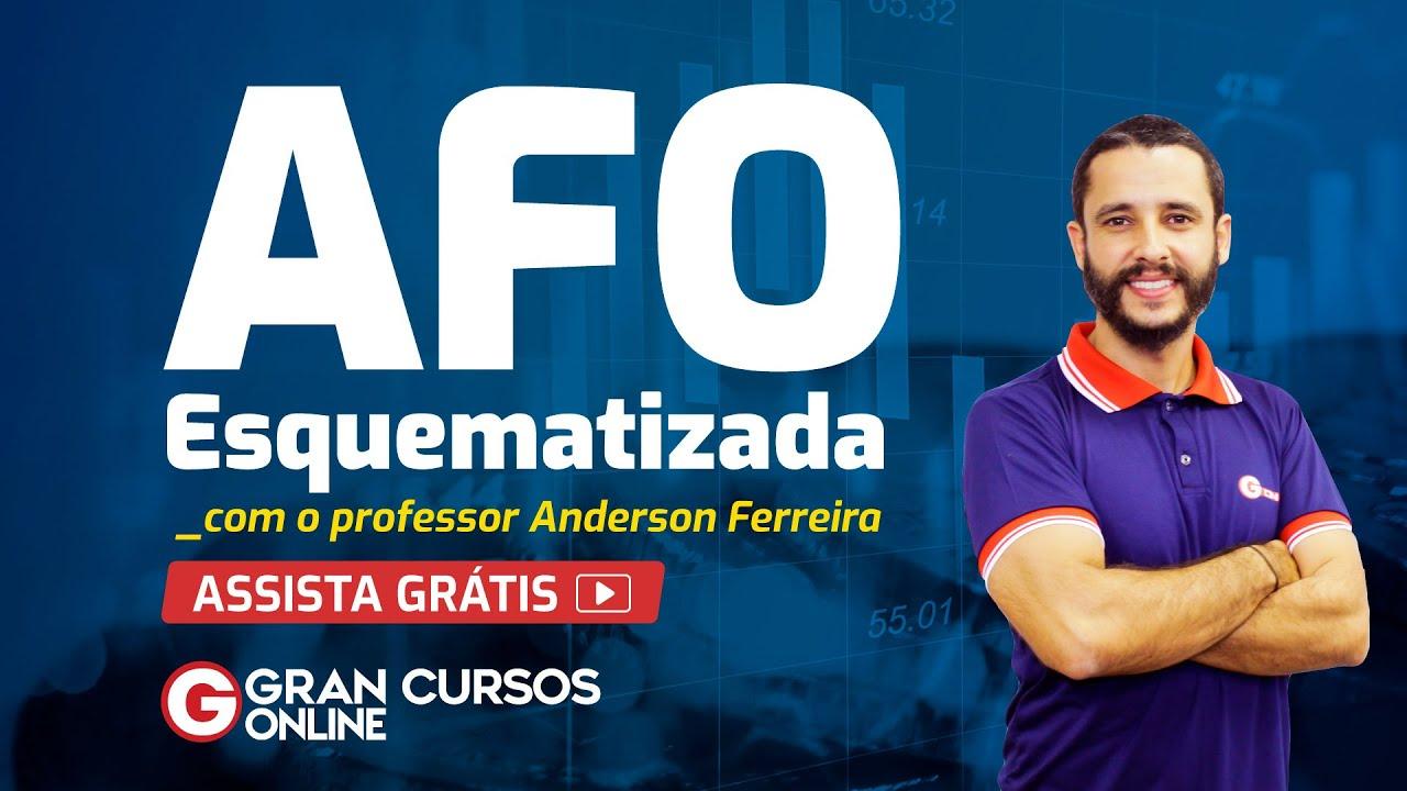 AFO Esquematizada - Aprenda AFO para concursos de um jeito prático! - Aula 01