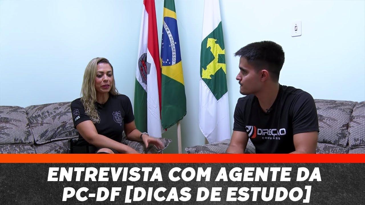 Entrevista com Agente da PC-DF [DICAS DE ESTUDO]   Direção Concursos