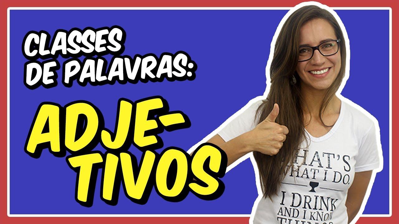 ADJETIVOS | Aula de Português para concursos, vestibulares, provas, ENEM