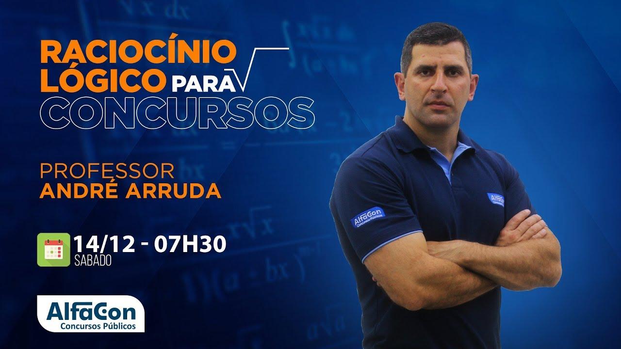 Aula de Raciocínio Lógico Matemático para Concursos - Prof. André Arruda - AO VIVO - AlfaCon