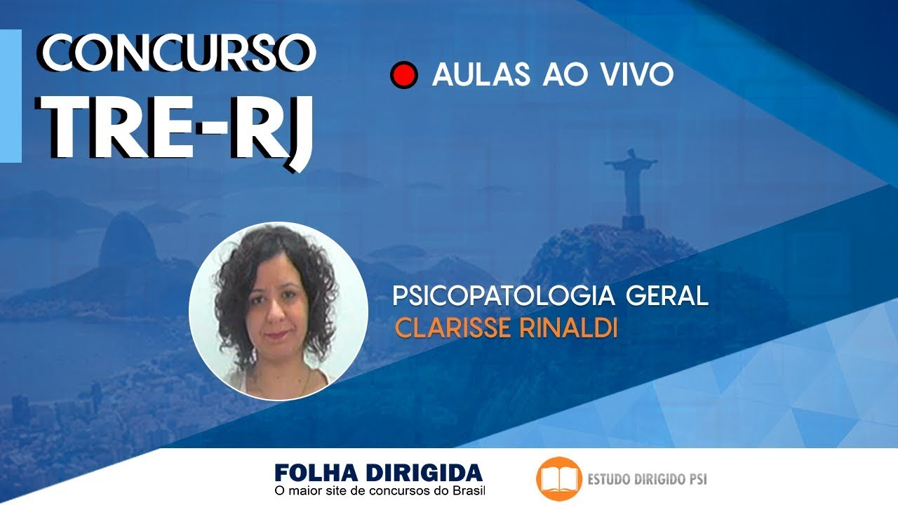 Concurso TRE-RJ: aula de Psicopatologia Geral