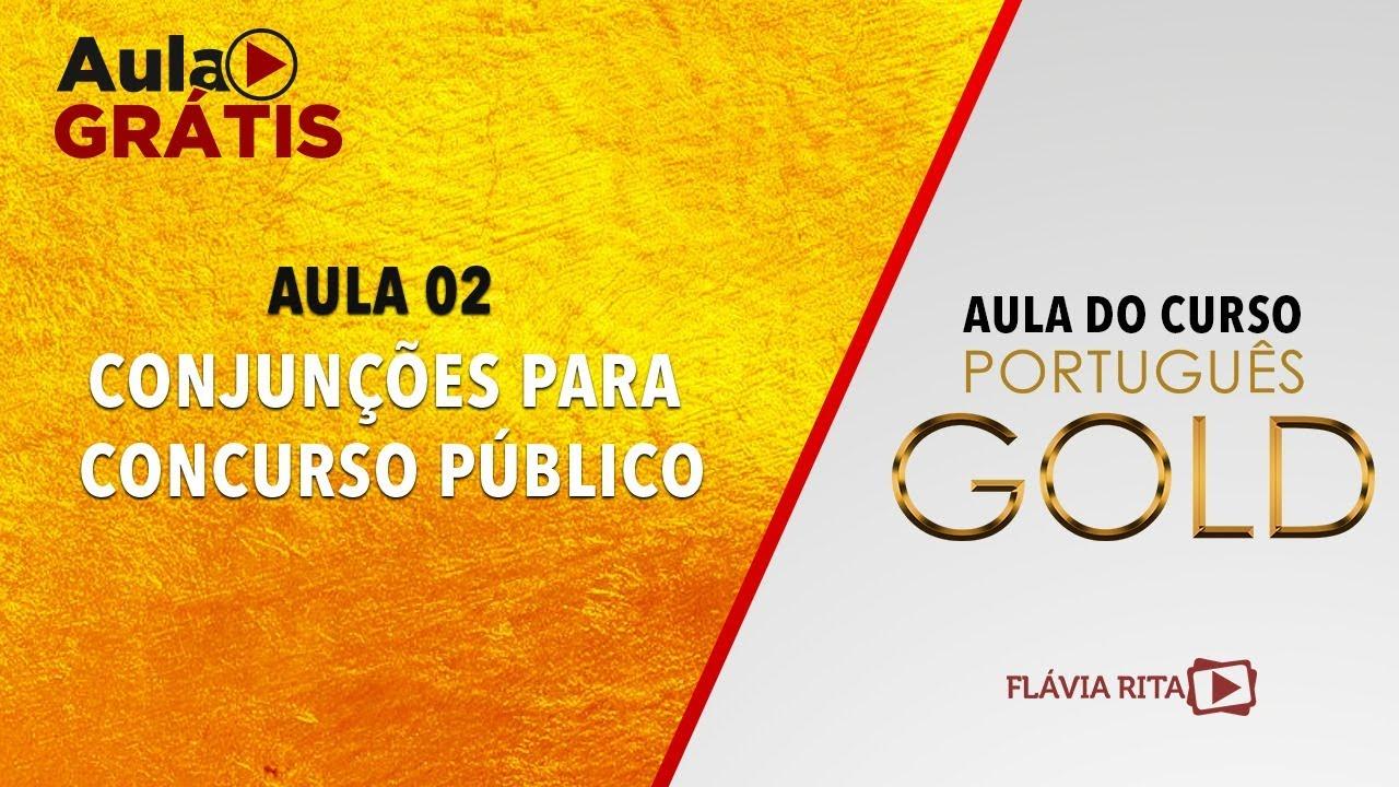 Conjunções para Concurso Público - Aula do curso Português GOLD 2020