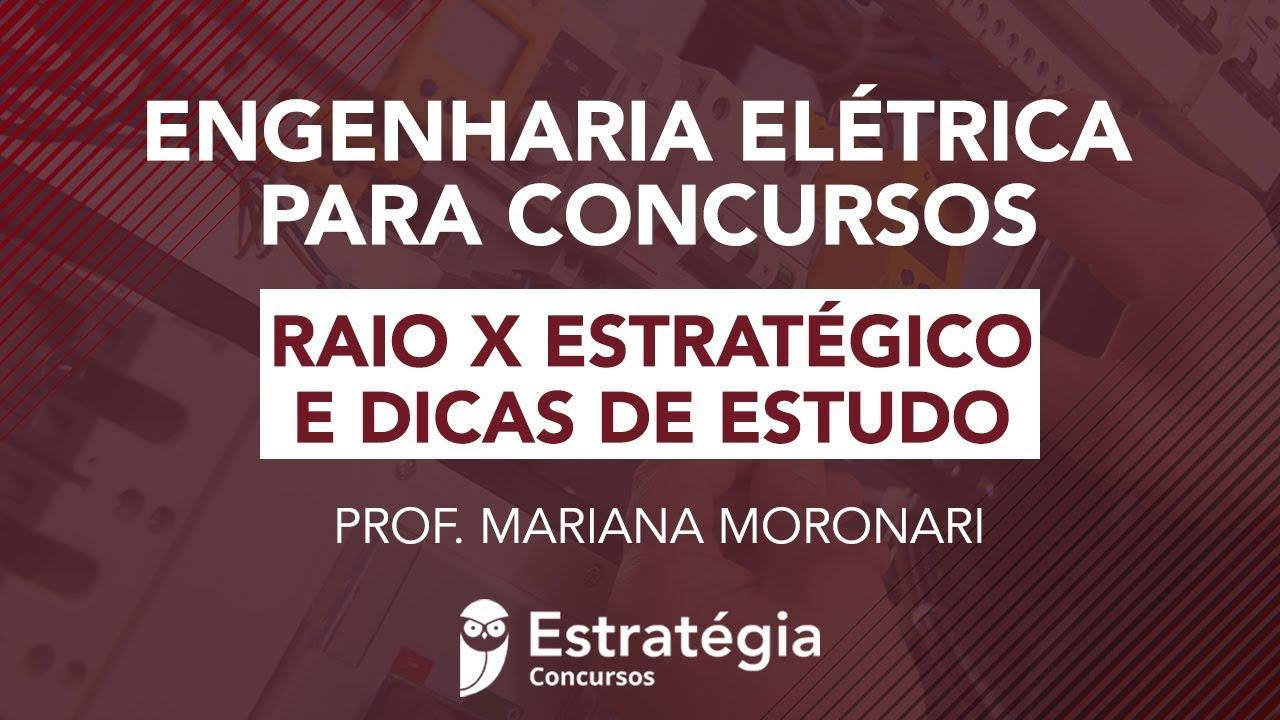 Engenharia Elétrica para Concursos: Raio X Estratégico e dicas de estudo
