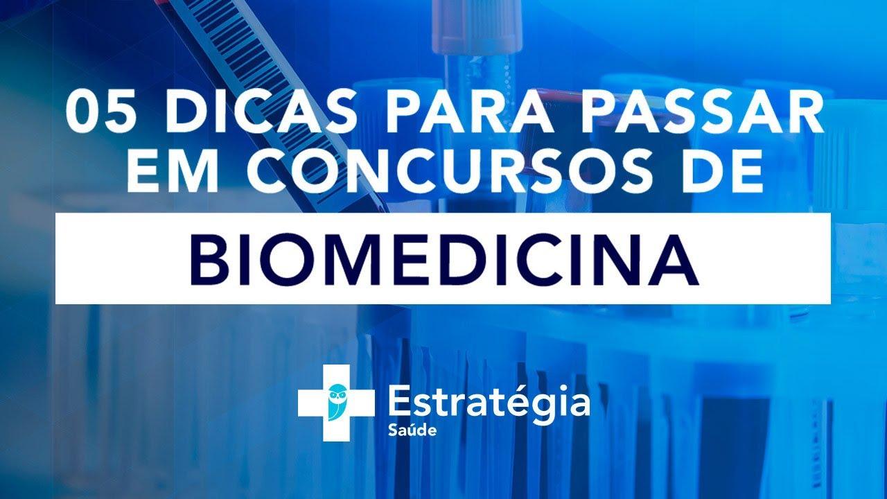 05 dicas para passar em Concursos de Biomedicina