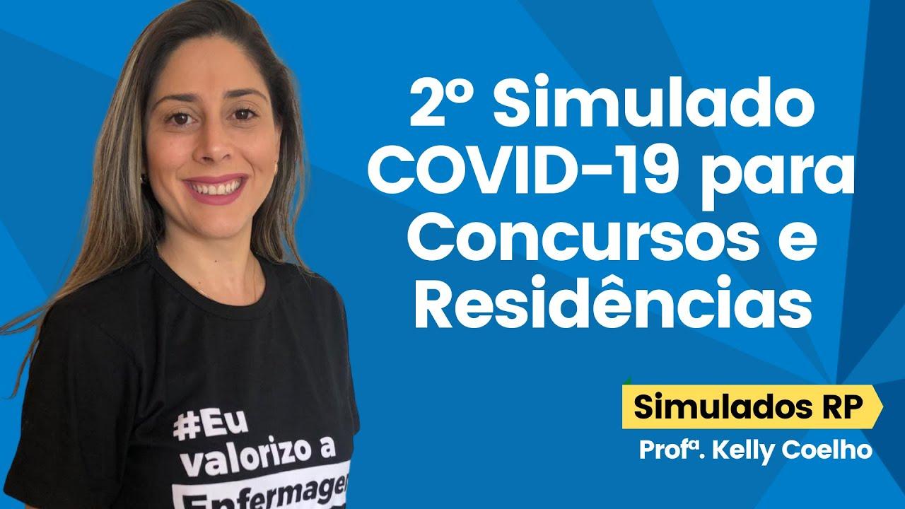 2º Simulado COVID-19 para Concursos e Residências