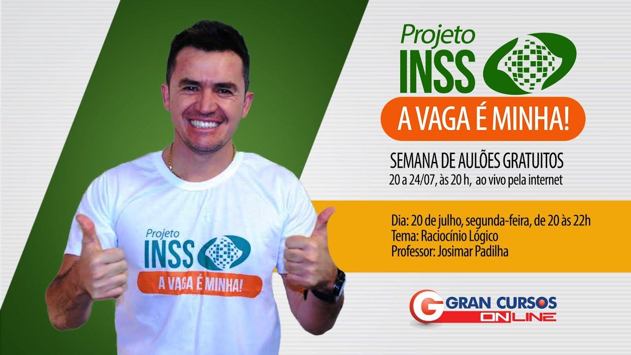 Concurso INSS - Aula Grátis de Raciocínio Lógico - Prof. Josimar Padilha