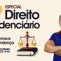 Concurso INSS | Especial Direito Previdenciário - Aula 1