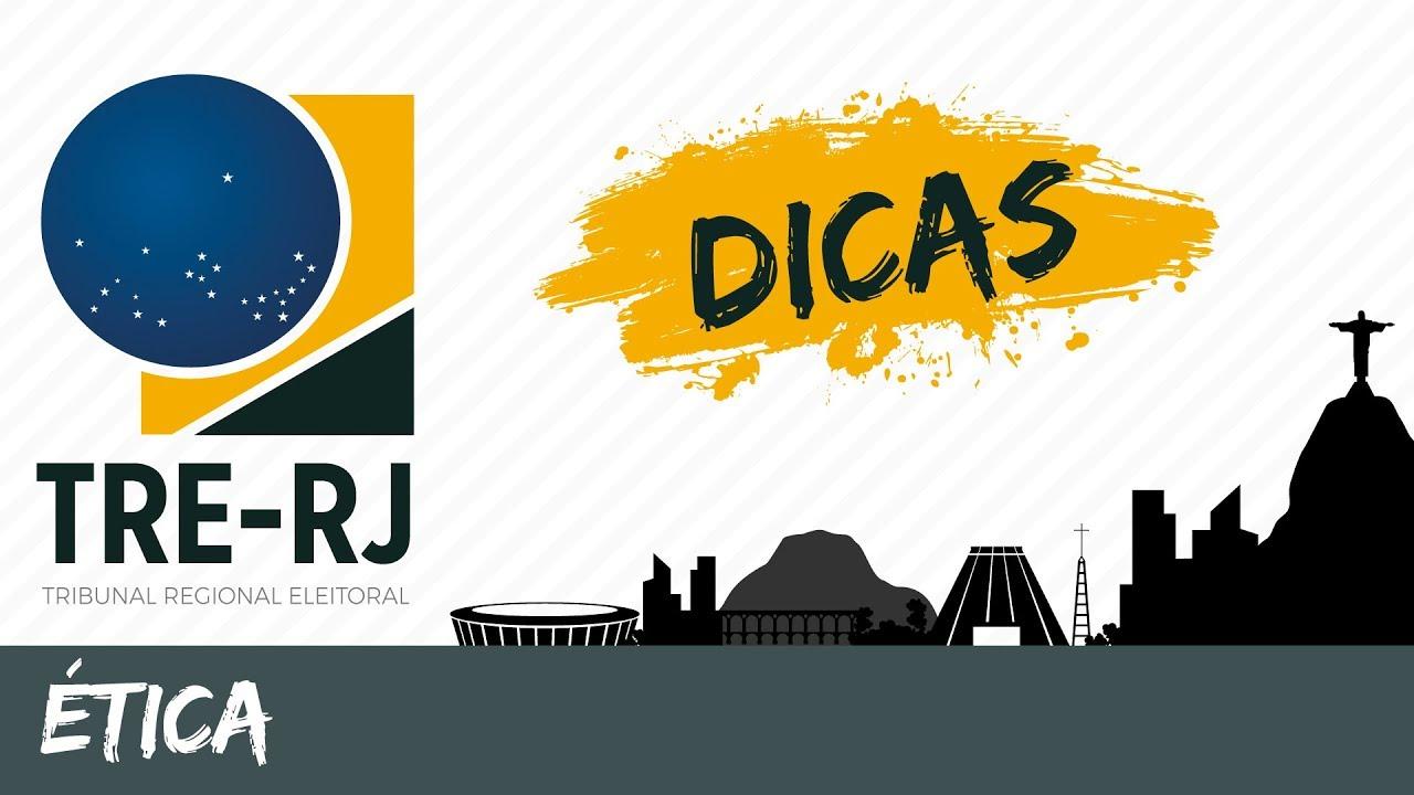 Dicas TRE RJ - Ética - Rodrigo Gomes - AlfaCon Concursos Públicos