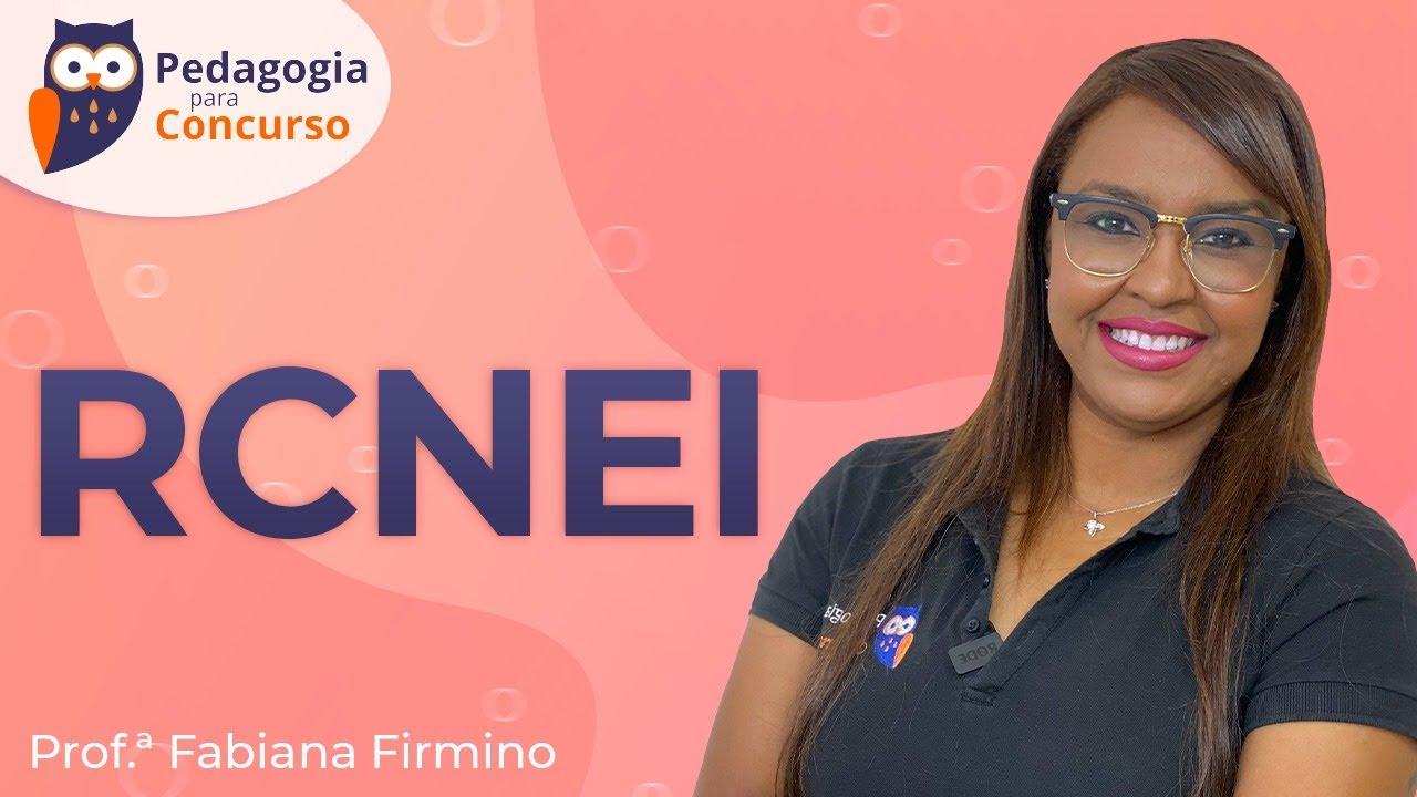 RCNEI | Pedagogia para Concurso