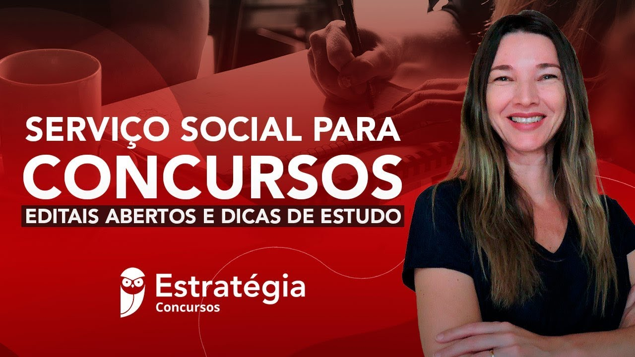 Serviço Social para concursos: Editais abertos e dicas de estudo