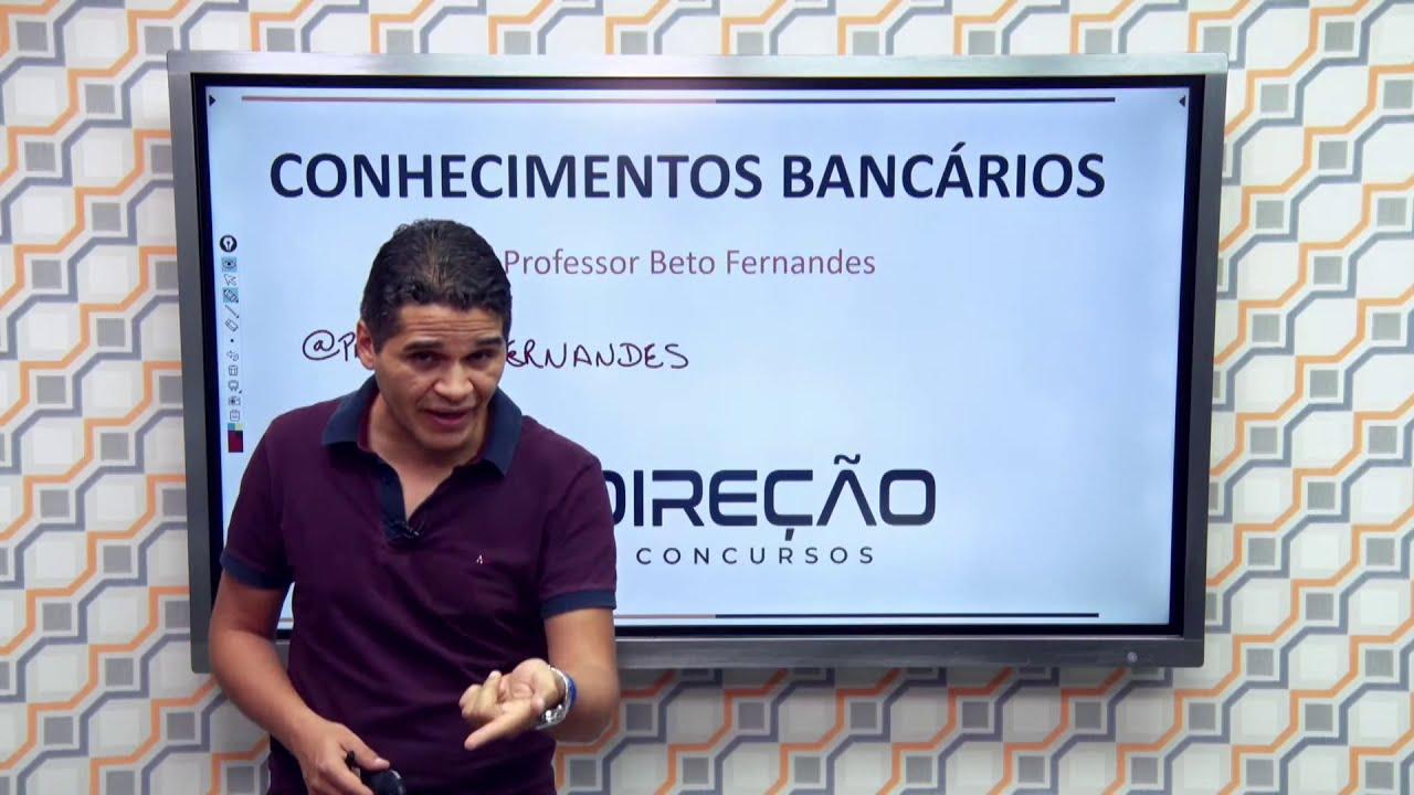 Concurso Banese: Conhecimentos Bancários com o Professor Beto Fernandes
