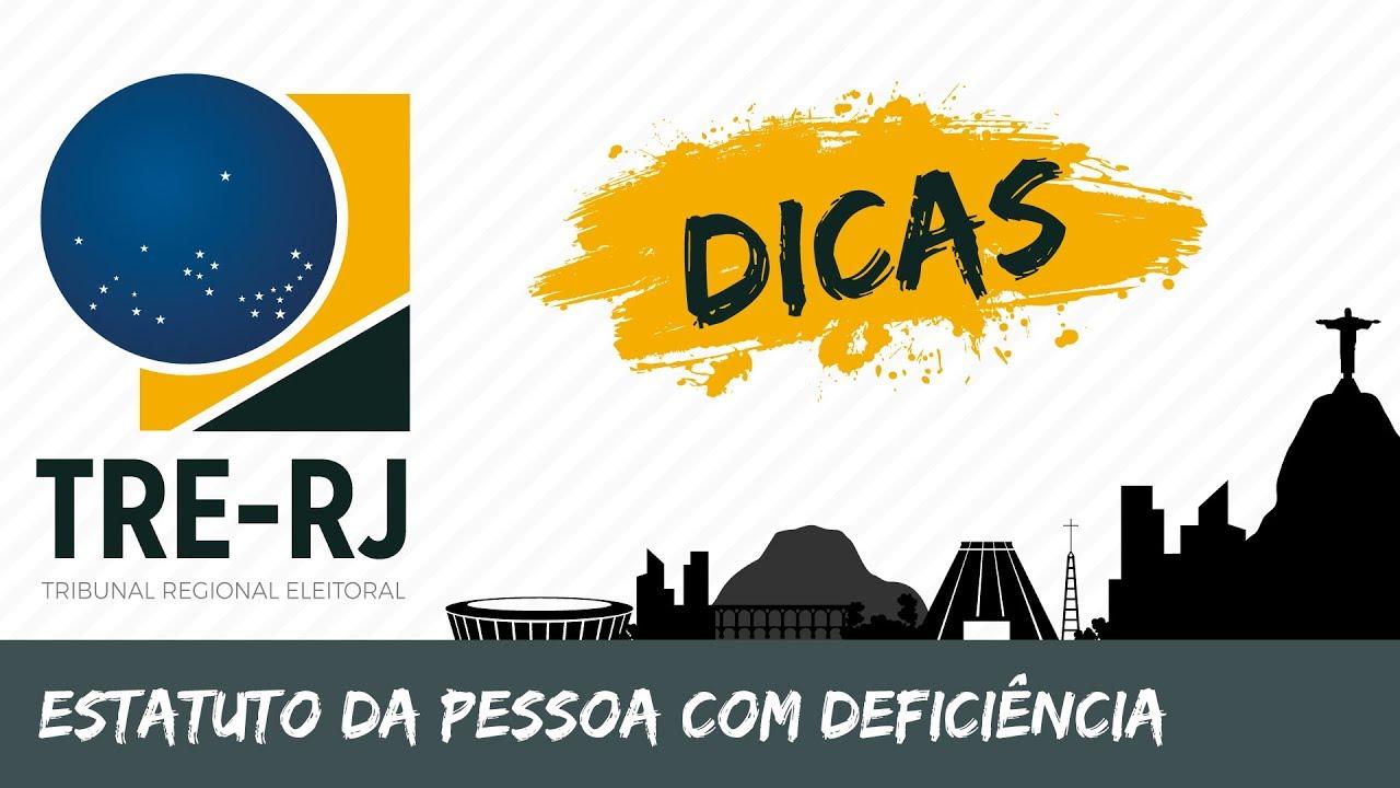 Dicas TRE RJ - Estatudo da Pessoa com Deficiência - Rodrigo Gomes - AlfaCon Concursos Públicos
