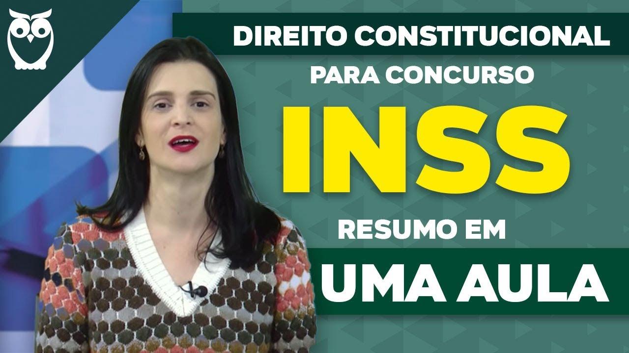 Direito Constitucional para Concurso INSS: RESUMO em UMA Aula