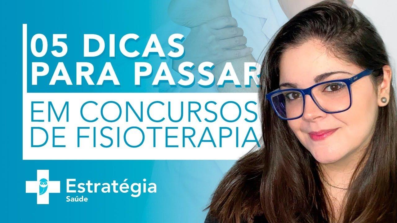 Concursos de Fisioterapia: 05 dicas para passar em concursos de fisioterapia