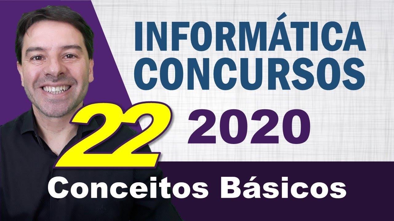 Conceitos Básicos de Informática para Concursos 2020 - Aula 22