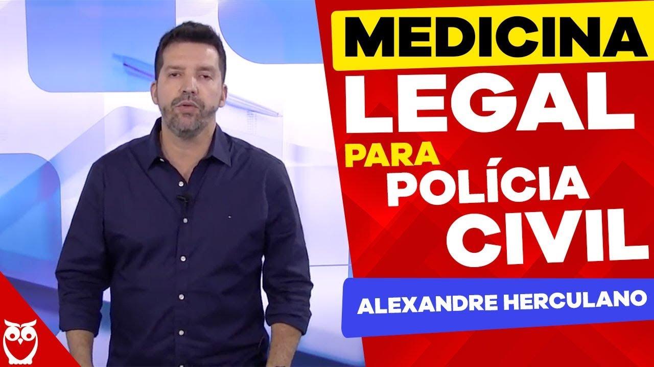 Medicina Legal para Concursos da Polícia Civil
