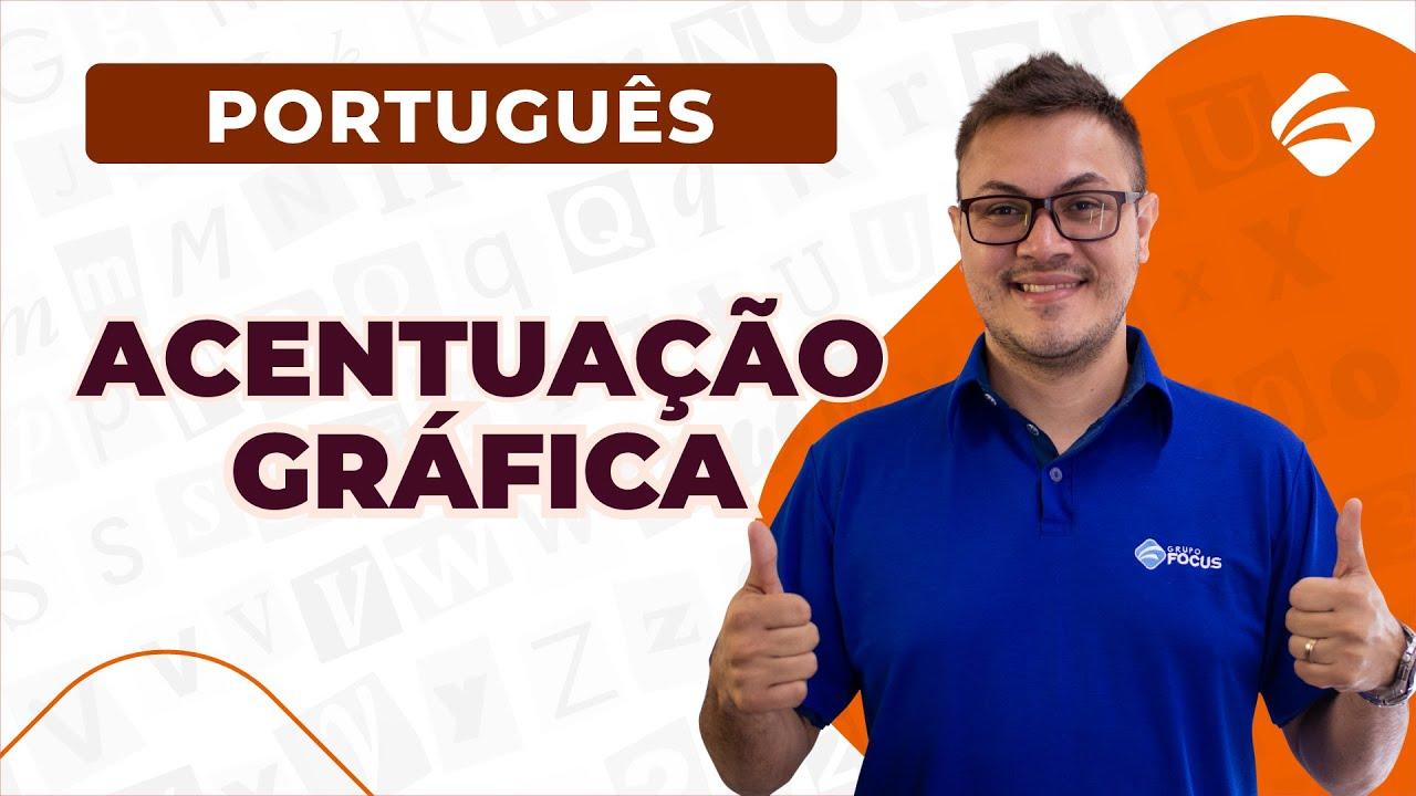 Acentuação Gráfica - Português para Concursos com Sidney Martins