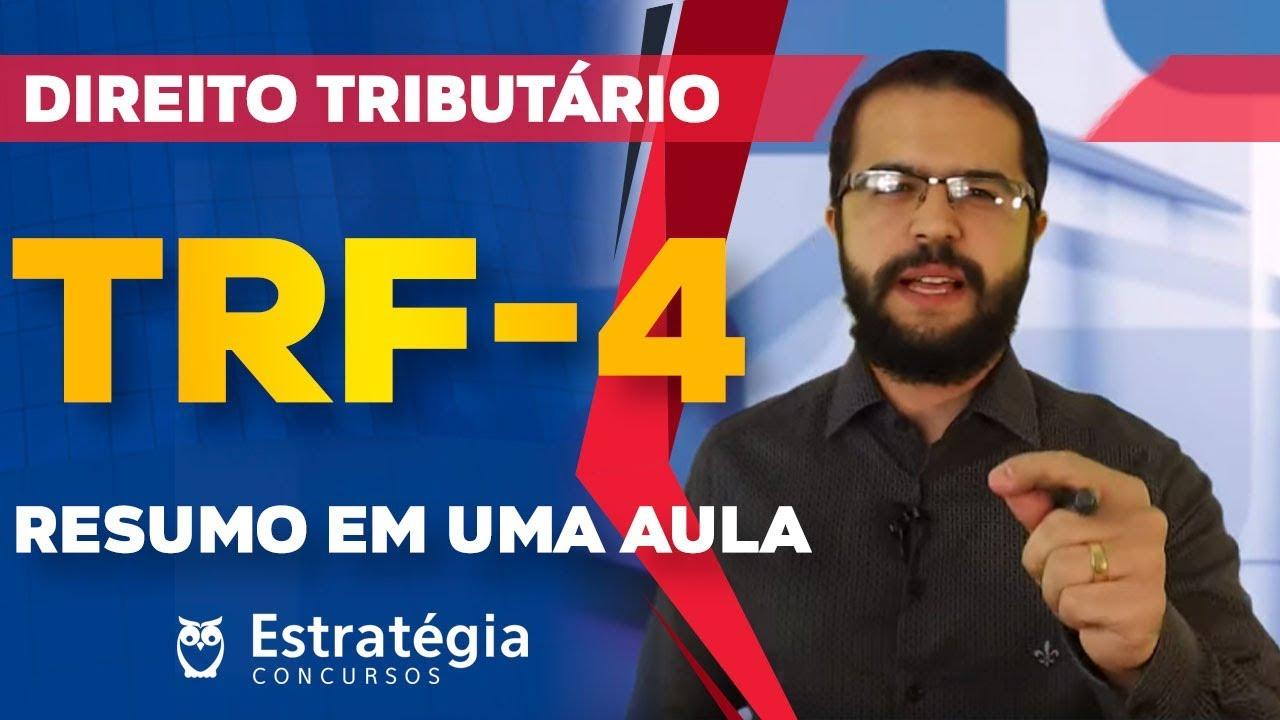 Direito Tributário TRF4 - RESUMO em UMA Aula