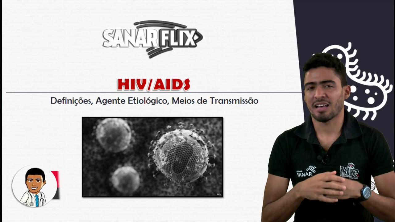 HIV / AIDS (Parte 1) - Definição, etiologia e transmissão - Aula SanarFlix
